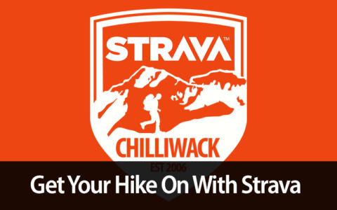 Get Your hike on with Strava Chilliwack