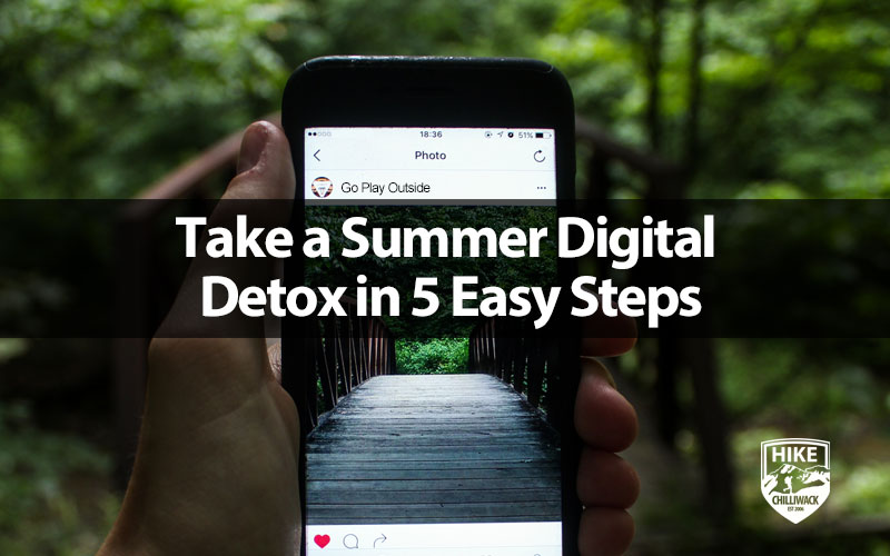 summer digital detox - go play outside